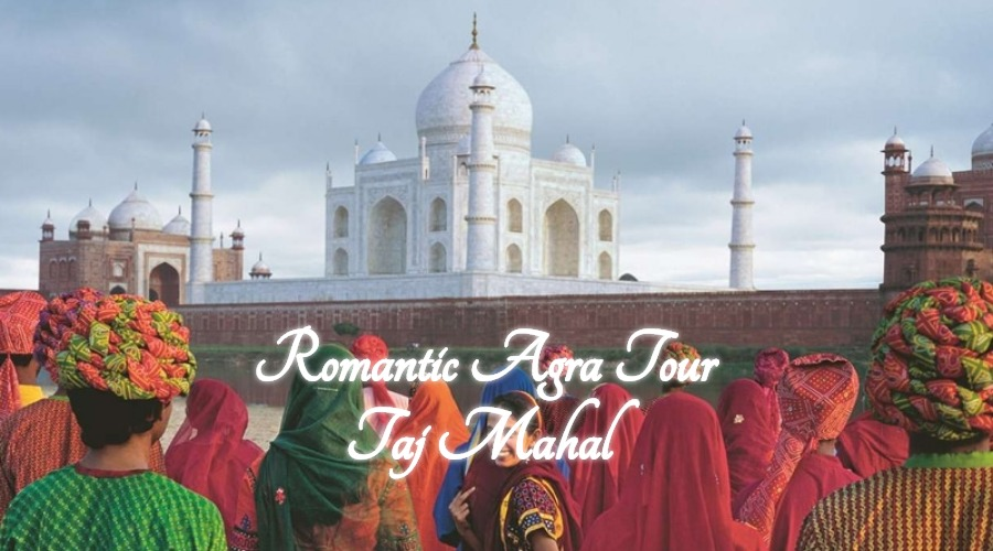 romantic taj mahal agra tour